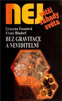 Obálka titulu Bez gravitace a neviditelní