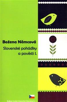 Obálka titulu Slovenské pohádky a pověsti I.