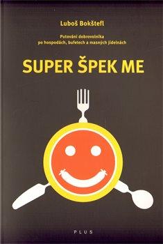 Obálka titulu Super Špek Me