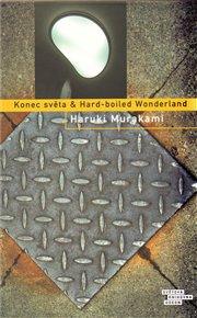 Konec světa & Hard-boiled Wonderland