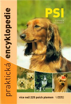 Obálka titulu Psi - praktická encyklopedie