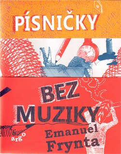Písničky bez muziky - Emanuel Frynta