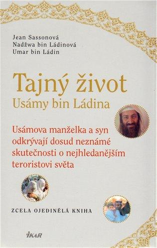 Tajný život Usámy bin Ládina - Umar bin Ládin, | Booksquad.ink