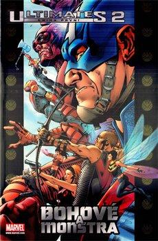 Obálka titulu Ultimates 2/1: Bohové a monstra