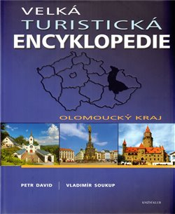 Obálka titulu Velká turistická encyklopedie - Olomoucký kraj