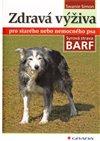 Obálka knihy Zdravá výživa pro starého nebo nemocného psa