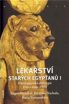 Obálka titulu Lékařství starých Egypťanů I.