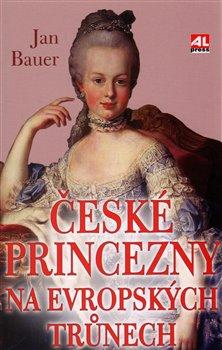 Obálka titulu České princezny na evropských trůnech