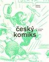Obálka knihy Český komiks 1. poloviny 20. století