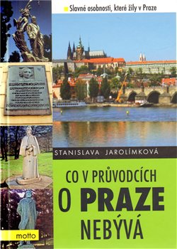 Obálka titulu Co v průvodcích o Praze nebývá 4