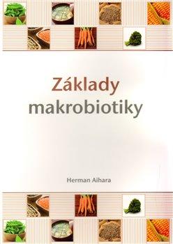 Obálka titulu Základy makrobiotiky
