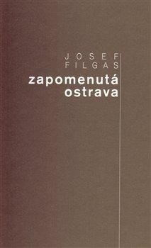 Zapomenutá Ostrava