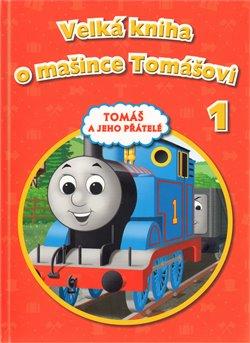 Velká kniha o mašince Tomášovi 1
