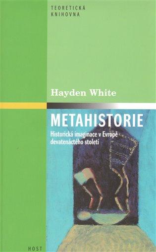 Metahistorie - Hayden White   Booksquad.ink