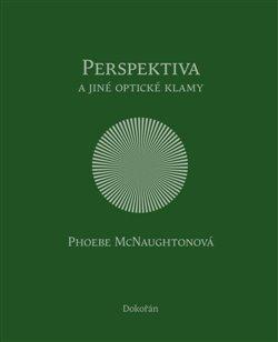 Obálka titulu Perspektiva a jiné optické klamy