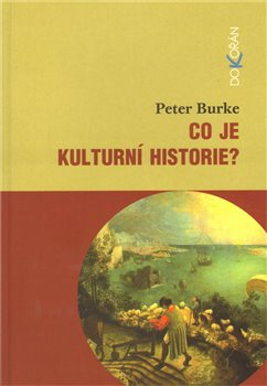 Obálka titulu Co je kulturní historie?