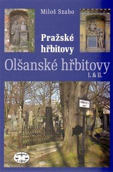Obálka titulu Olšanské hřbitovy I. a II.