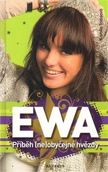 Obálka titulu Ewa - Příběh (ne)obyčejné hvězdy