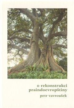 Obálka titulu O rekonstrukci praindoevropštiny