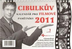 Obálka titulu Cibulkův kalendář pro filmové pamětníky 2011