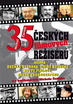 Obálka titulu 35 českých filmových režisérů