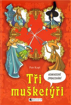 Obálka titulu Tři mušketýři - komiks