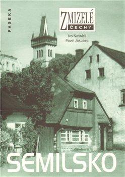 Obálka titulu Zmizelé Čechy-Semilsko