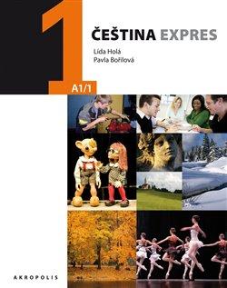 Obálka titulu Čeština expres 1 (A1/1) - anglicky + CD
