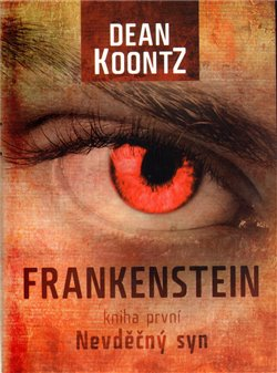 Obálka titulu Frankenstein - Nevděčný syn