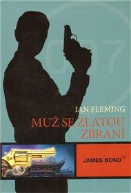 James Bond - Muž se zlatou zbraní