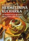 Obálka knihy Hermelínová kuchařka - Mnoho inspirativních receptů