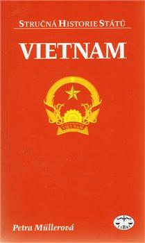 Obálka titulu Vietnam - stručná historie státu