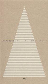 Obálka titulu Bára - neuvěřitelný příběh věže / The incredible story of a tower