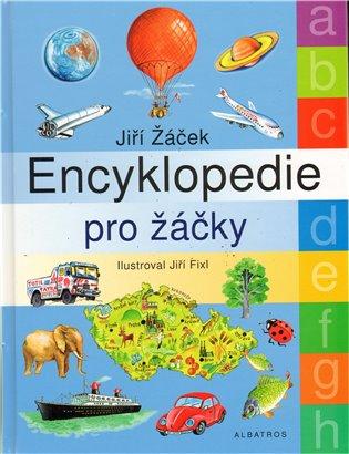 Encyklopedie pro žáčky - Jiří Žáček | Booksquad.ink