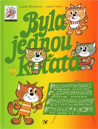 Byla jednou koťata - Ljuba Štíplová | Booksquad.ink