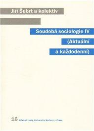Soudobá sociologie IV.