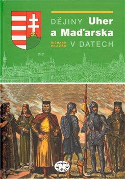 Obálka titulu Dějiny Uher a Maďarska v datech