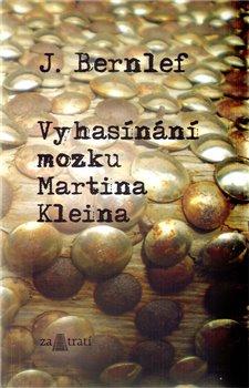 Obálka titulu Vyhasínání mozku Martina Kleina