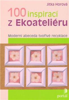 Obálka titulu 100 inspirací z Ekoateliéru