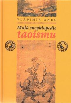 Obálka titulu Malá encyklopedie taoismu