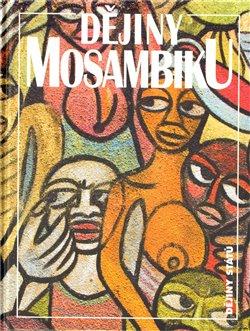 Obálka titulu Dějiny Mosambiku