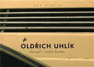 Oldřich Uhlík - karosář / Coach Builder