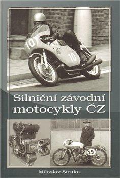 Obálka titulu Silniční závodní motocykly ČZ