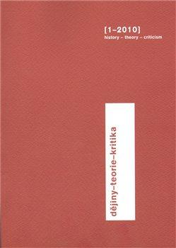 Obálka titulu Dějiny-teorie-kritika 1/2010