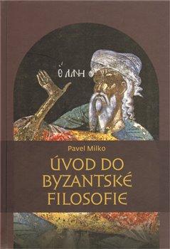 Obálka titulu Úvod do byzantské filosofie