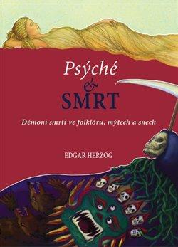 Obálka titulu Psyché a smrt