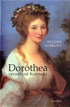 Obálka titulu Dorothea vévodkyně Kuronská