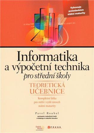 Informatika a výpočetní technika pro střední školy