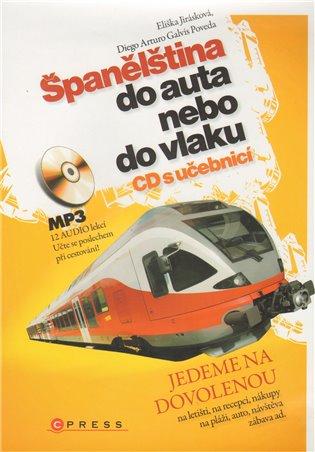 Španělština do auta:nebo vlaku - Eliška Jirásková, | Booksquad.ink