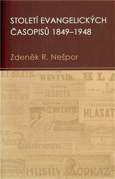 Obálka titulu Století evangelických časopisů 1849–1948